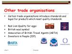 other trade organisations