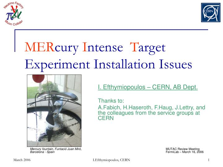 mer cury i ntense t arget experiment installation issues n.