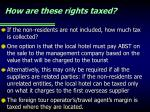 how are these rights taxed1