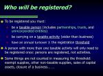 who will be registered
