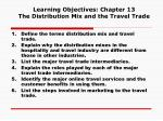 learning objectives chapter 13 the distribution mix and the travel trade