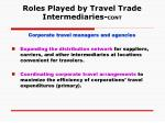 roles played by travel trade intermediaries cont1