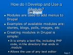 how do i develop and use a module