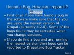i found a bug how can i report it