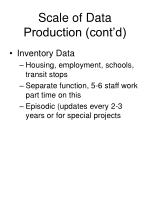 scale of data production cont d