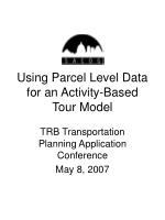 using parcel level data for an activity based tour model