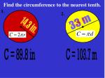 find the circumference to the nearest tenth