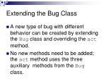 extending the bug class