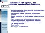 combination of sfdc expertise data integration reliable hosted infrastructure