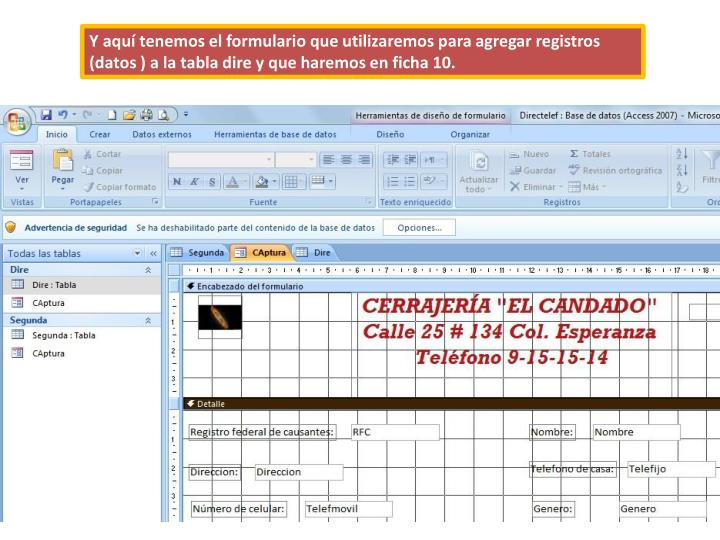 Y aquí tenemos el formulario que utilizaremos para agregar registros (datos ) a la tabla