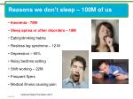 reasons we don t sleep 100m of us