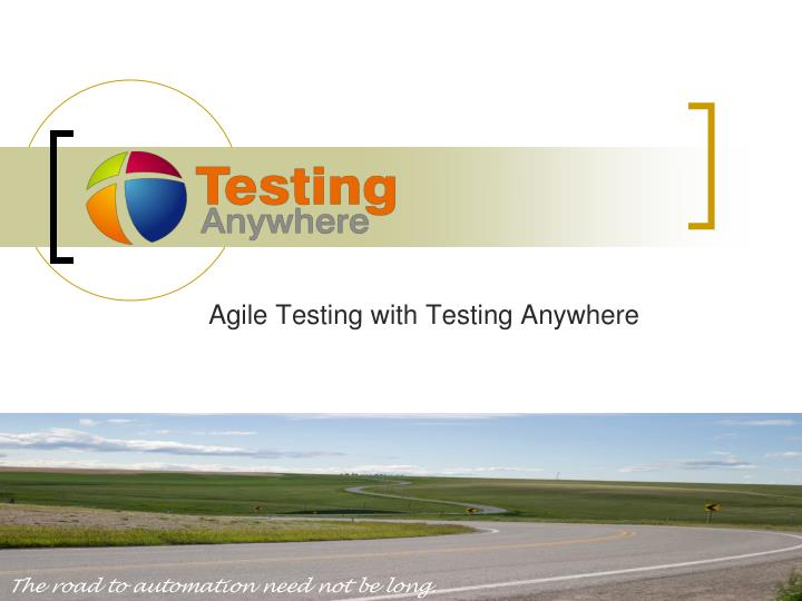 agile testing with testing anywhere n.