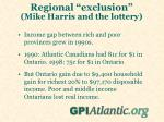 regional exclusion mike harris and the lottery