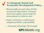 to integrate social and economic development policy