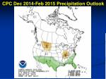 cpc dec 2014 feb 2015 precipitation outlook