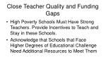 close teacher quality and funding gaps