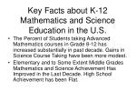 key facts about k 12 mathematics and science education in the u s