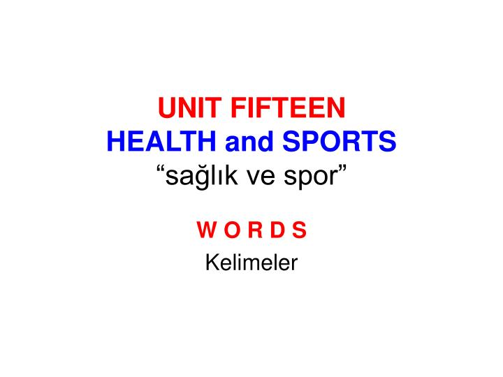 unit fifteen health and sports sa l k ve spor n.