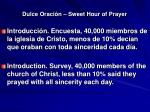 dulce oraci n sweet hour of prayer