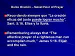 dulce oraci n sweet hour of prayer17