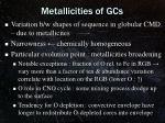metallicities of gcs
