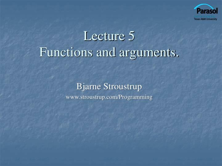 lecture 5 functions and arguments n.