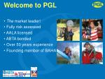 welcome to pgl