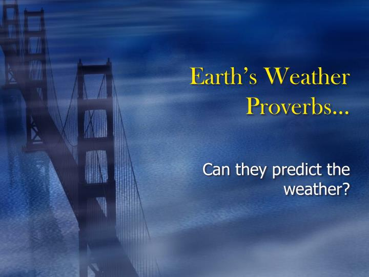 earth s weather proverbs n.