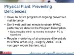 physical plant preventing deficiencies