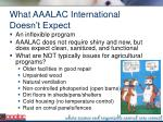 what aaalac international doesn t expect