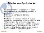 attestation r gularisation