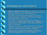 anonymous informants1
