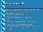 group dismissals