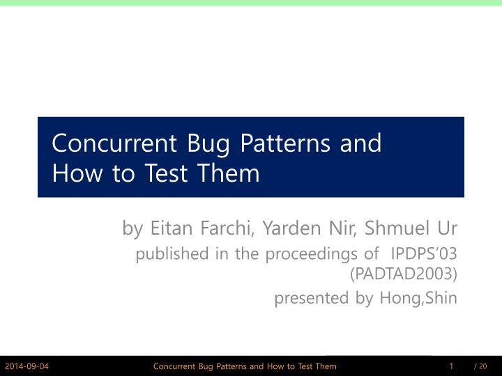 concurrent bug patterns and how to test them n.