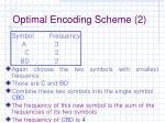 optimal encoding scheme 2