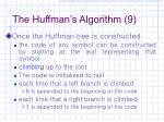 the huffman s algorithm 9