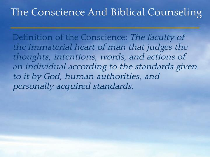 The conscience and biblical counseling