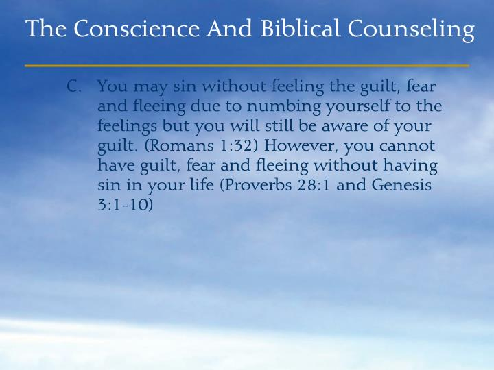 You may sin without feeling the guilt, fear and fleeing due to numbing yourself to the feelings but you will still be aware of your guilt. (Romans 1:32) However, you cannot have guilt, fear and fleeing without having sin in your life (Proverbs 28:1 and Genesis 3:1-10)