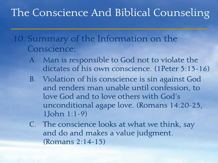 Summary of the Information on the Conscience: