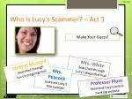 who is lucy s s cammer act 3