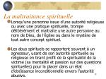 la maltraitance spirituelle