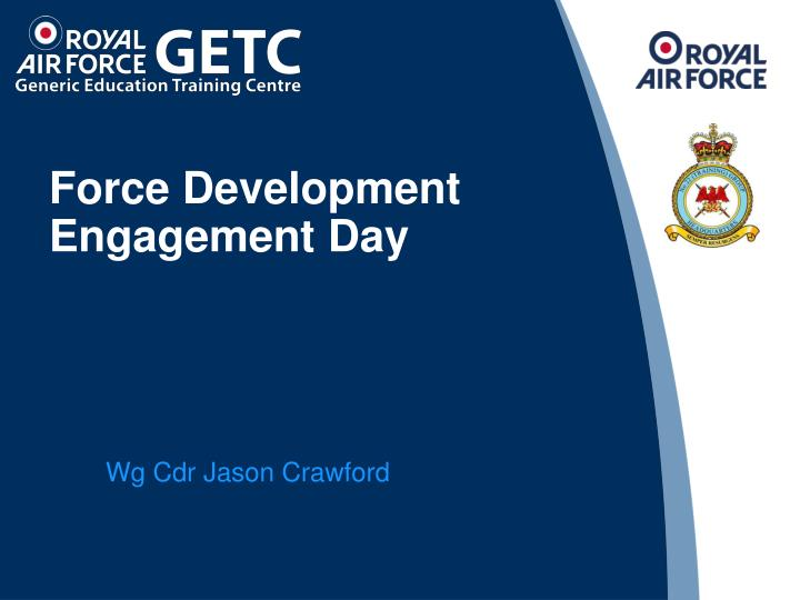 force development engagement day n.