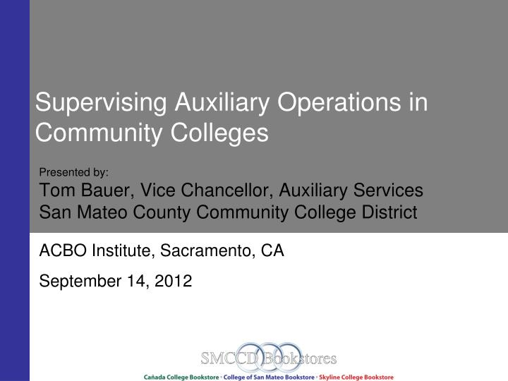 supervising auxiliary operations in community colleges n.