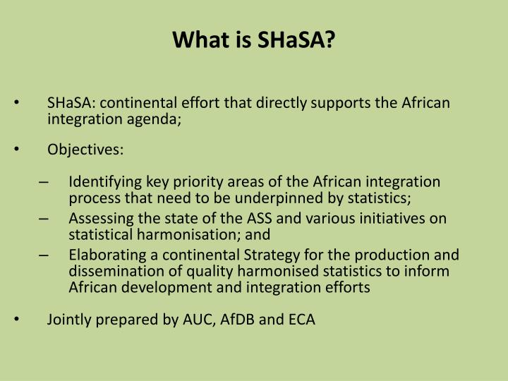 What is SHaSA?