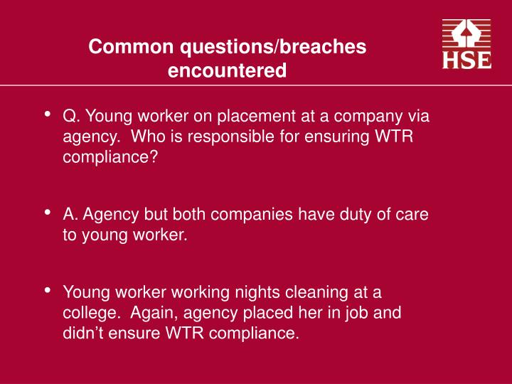 Common questions/breaches encountered