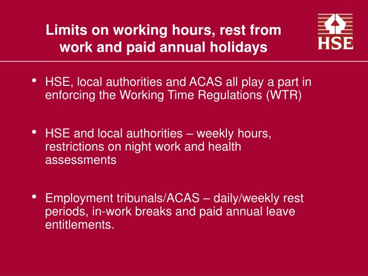 Limits on working hours rest from work and paid annual holidays