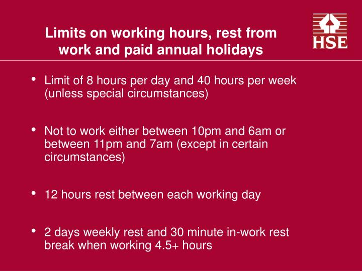 Limits on working hours rest from work and paid annual holidays1