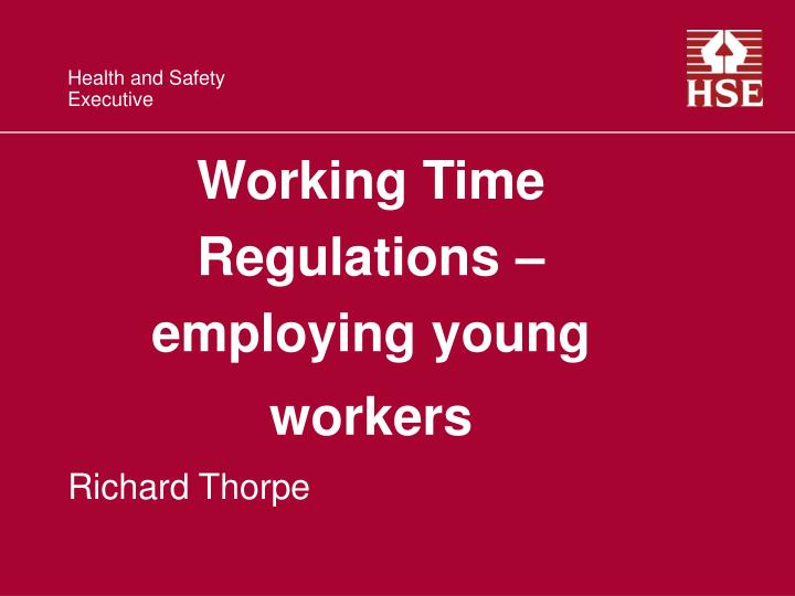 Working time regulations employing young workers