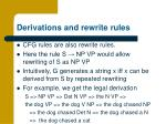 derivations and rewrite rules