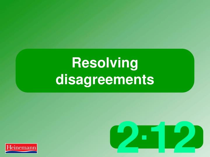 resolving disagreements n.